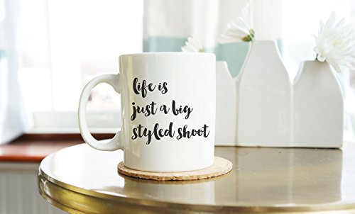 Styled Shoot Coffee Mug | Instagram Inspirational Mugs for Women | Blogger Motivational Mug