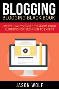 Blogging Blackbook Everything Beginner Expert