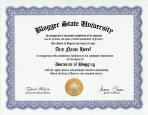 Blogging Blogger Blog Degree: Custom Gag Diploma Doctorate Certificate (Funny Customized Joke Gift – Novelty Item)